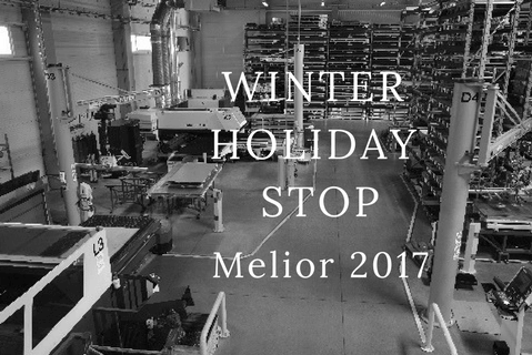 Winter holiday stop in the sheet metal fabrication plant in  2017